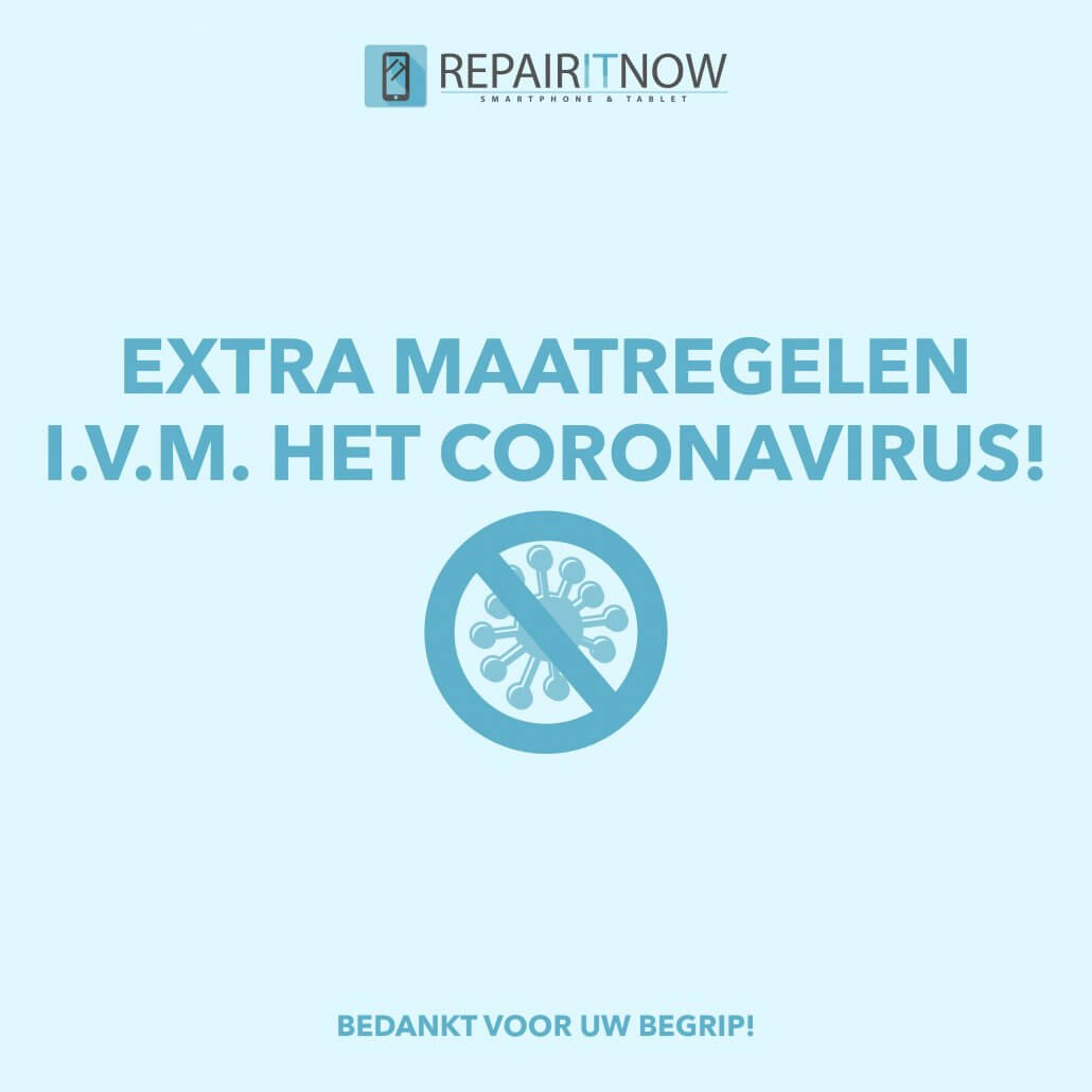 Extra maatregelen bij Repair IT Now in verband met COVID-19 coronavirus
